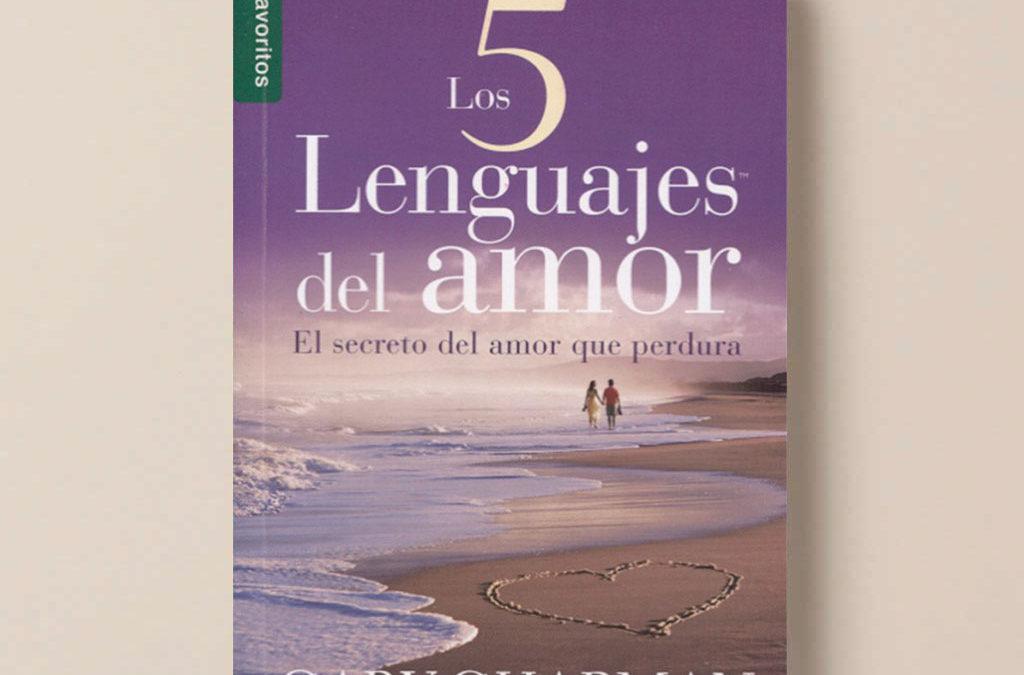 Los 5 Lenguajes del Amor: cómo expresar devoción sincera a su cónyuge